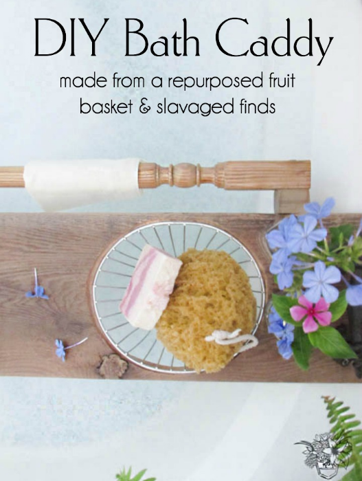 DIY Bath Caddy Made From Repurposed Fruit Basket and Salvaged Finds - Pocketful of Poseis