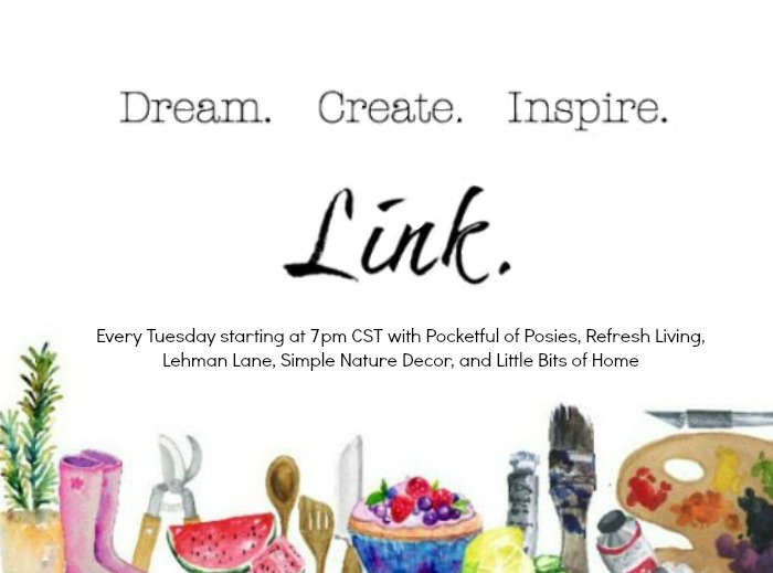 Dream. Create. Inspire. LInk! Party #46