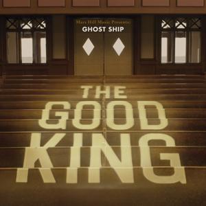 GhostShip_TheGoodKing_AlbumCover.jpg