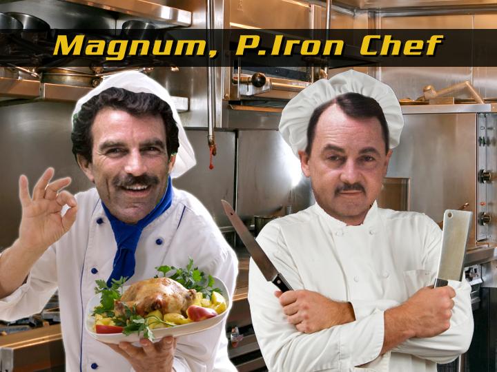 Magnum P. Iron Chef