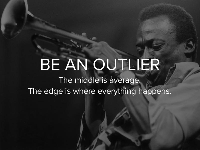 be-an-outlier.jpg
