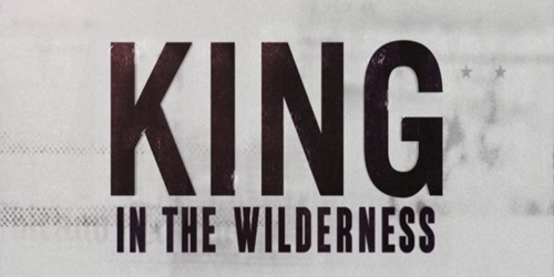 King In The Wilderness Client: HBO Director: Peter Kunhardt  **Sundance Film Festival 2018**
