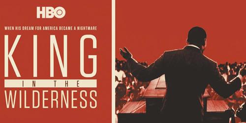 King In The Wilderness Client: HBO Director: Peter Kunhardt  **Sundance 2018**