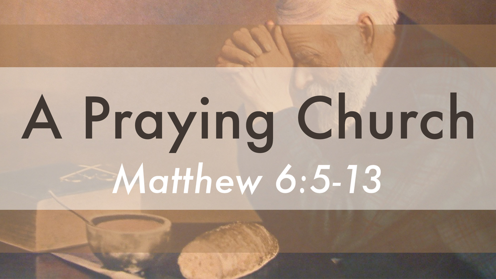 A Praying Church - Series Title Slide.jpg