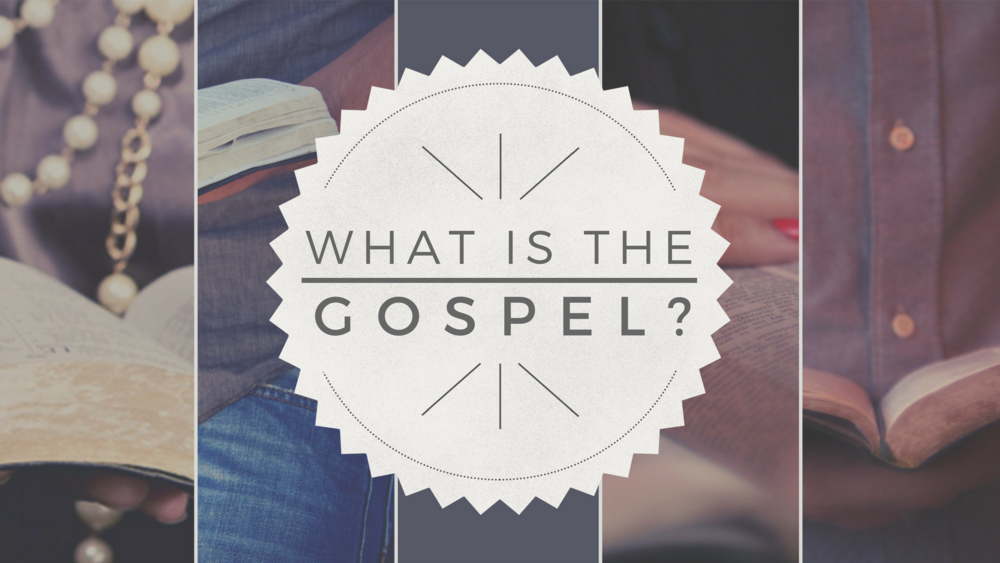 What Is The Gospel? — SERMONS — VERITAS CHURCH | Fayetteville, NC
