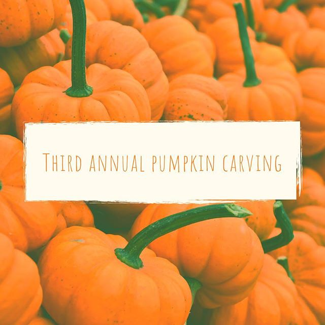 YALL: The THIRD annual pumpkin carving contest is starting at 4 today! Be sure to bring your pumpkins and some tools to help you. We are so stoked to see you but even MORE stoked to see you at the 9 or 11 GATHERING today! 🧡