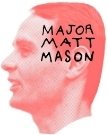 Major Matt Mason Theatre Collective | Wildfire National Playwriting Competition