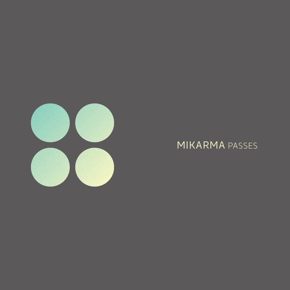 CNVXLP001 - Mikarma - Passes LP.jpg