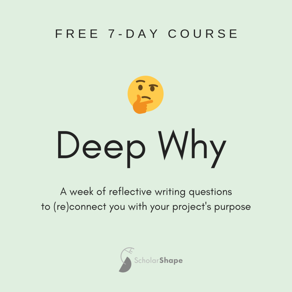 """- Enrollment in """"DEEP WHY"""" includes a short workbook, emailed to you immediately when you sign up. Then, every day for 10 days, you'll receive an email linking you to a short video with a reflection question for that day. If you put your response in the comments section, I will read it and reply! The questions in this course are designed for scholars/academic researchers, but many entrepreneurs find them resonant too. At the end of the course, you're invited to sign up for the free 30-day course, """"TOWARD A STORY-ARGUMENT,"""" described below.[sign-up link]"""