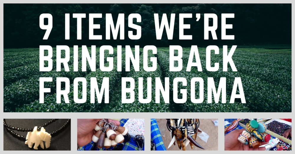 9 Items We're Bringing Back From Bungoma.png