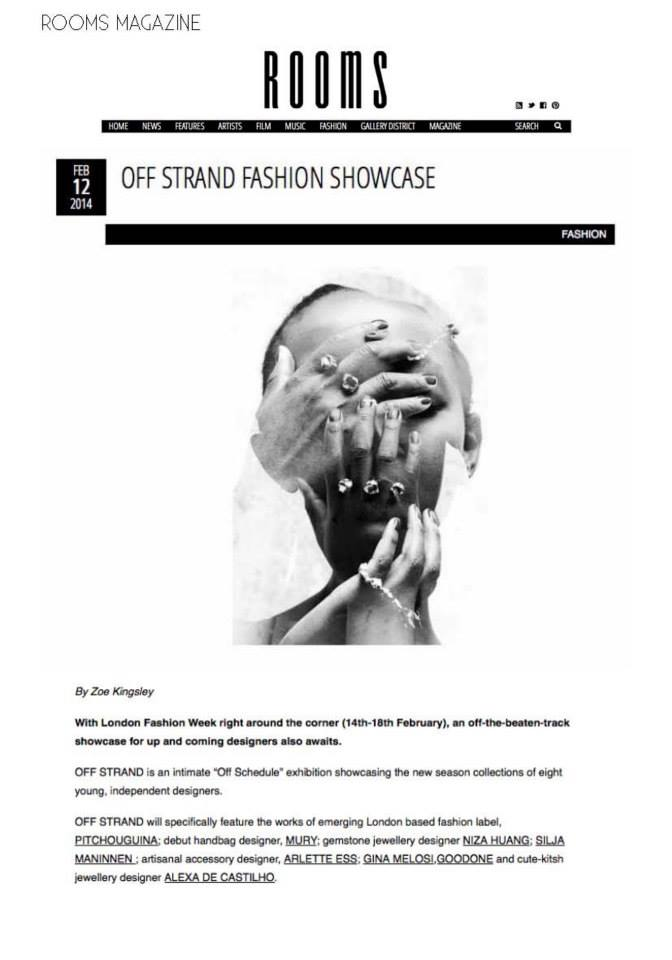 Featured on ROOMS magazine   http://www.roomsmagazine.com/index.php/2014/02/off-strand-fashion-showcase/