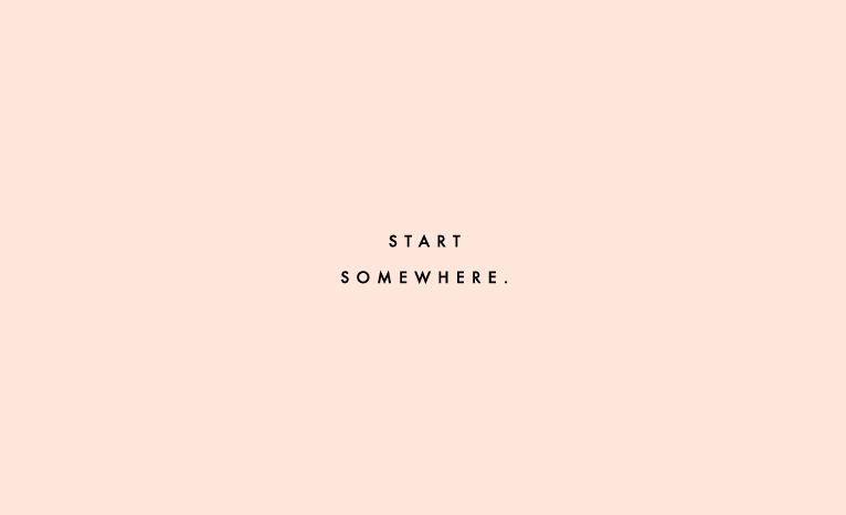 Start Somewhere / CLEMENTINE DAILY