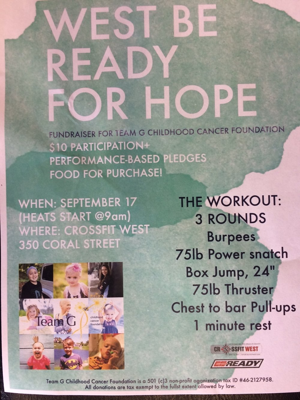 Crossfit West/Ready is holding a fundraiser this weekend to support the Childhood Cancer Foundation. You can either go out and support, or just give a donation!