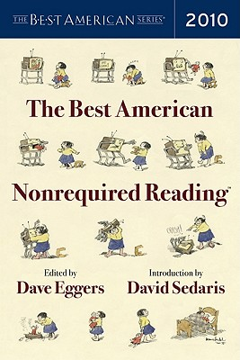Best American Nonrequired Reading 2010 (Gentlemen Start Your Engines)