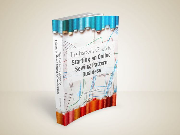 The Insider\'s Guide to Starting an Online Sewing Pattern Business ...