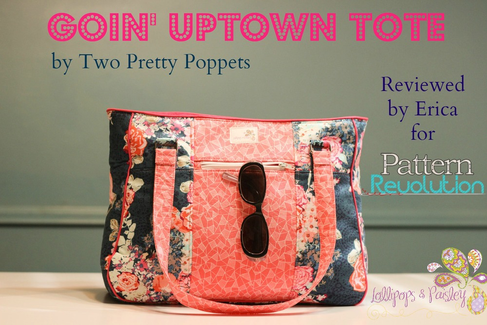 uptown tote by 2 Pretty Poppets- Pattern Revolution