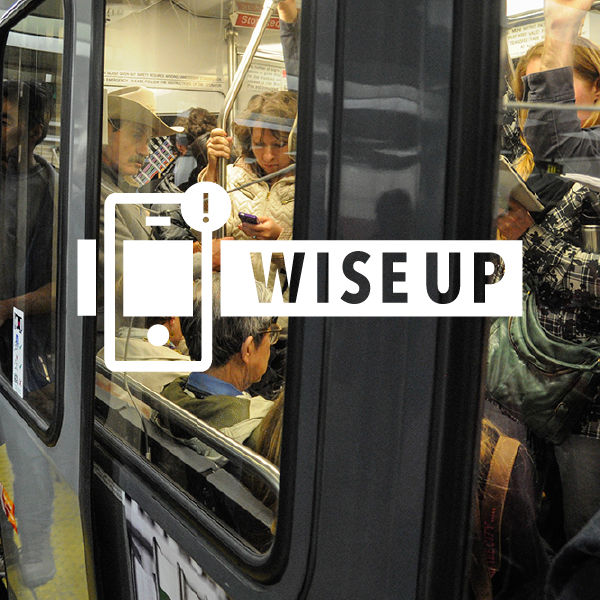 WISE UP  / Integrated Campaign