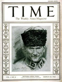 Mustapha Kemal Pasha — later known as Ataturk — was on the first TIME cover.