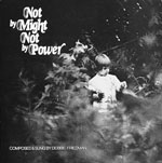 Not By Might, Not By Power  (1974)