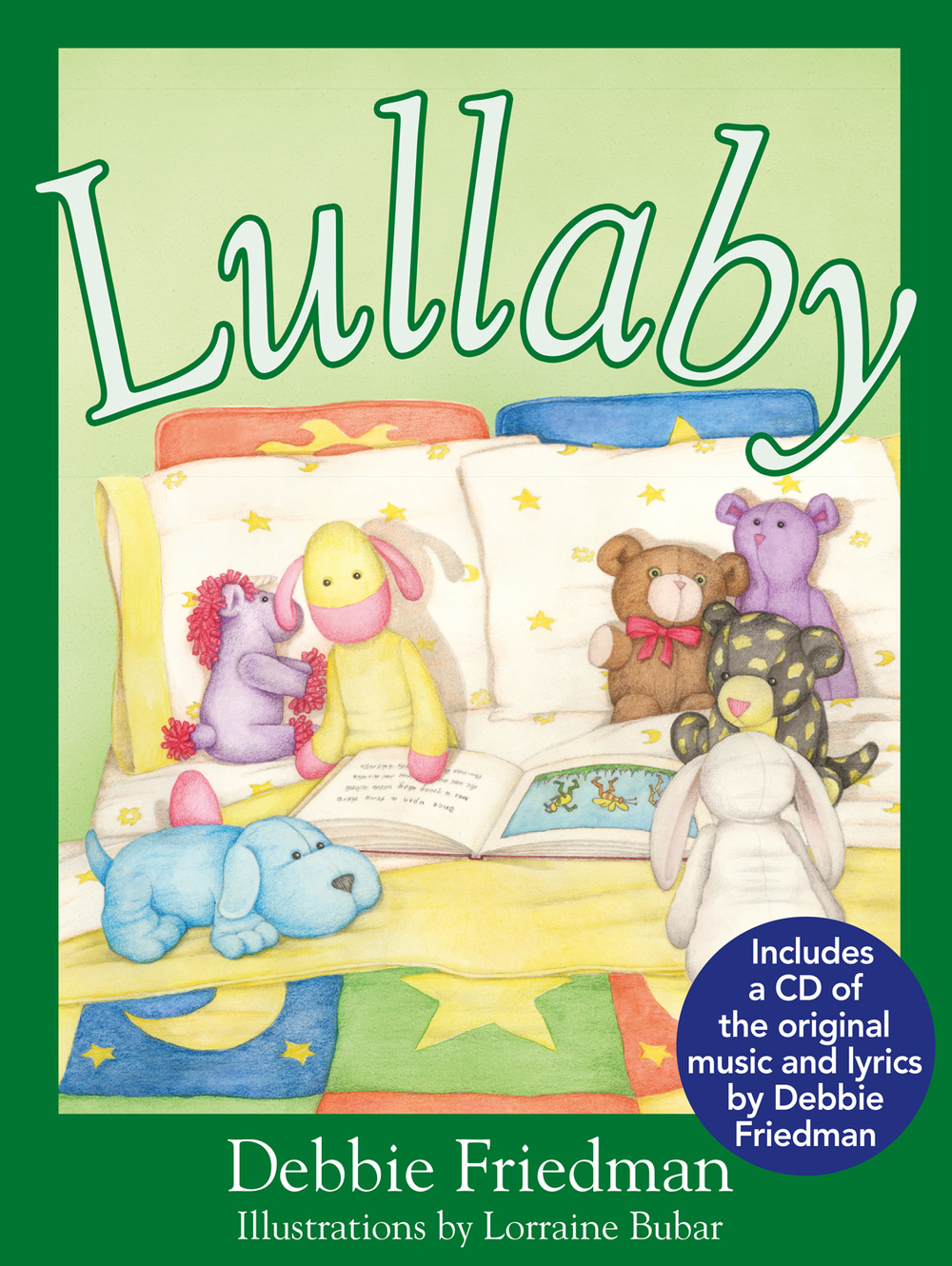 Jewish Lights Publishing has released LULLABY, a children's book with lyrics and music by Debbie Friedman and illustrations by Lorraine Bubar.