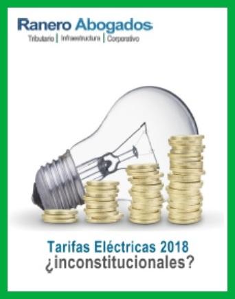 Tarifas Eléctricas 2018 Inconstitucionales