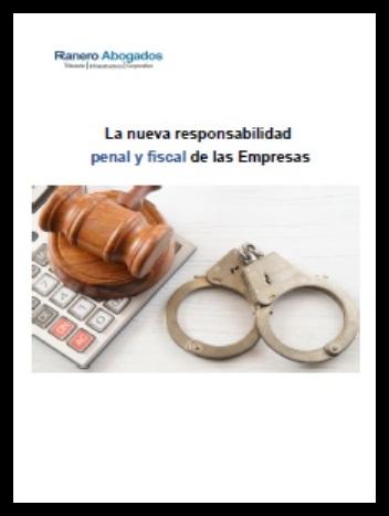 Responsabilidad Penal y Fiscal de las Empresas