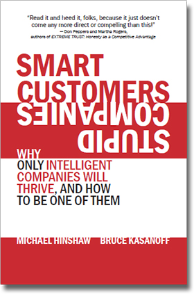 This book is for those companies who can still survive – and even thrive – if they act decisively and be utterly tenacious in their conviction to act as smart or smarter than their customers.