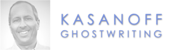 Kasanoff Ghostwriting