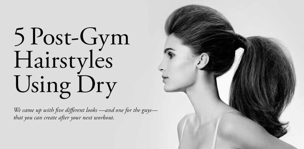 Post Gym Hairstyles Using Dry Texturizing Spray Buzz Salon