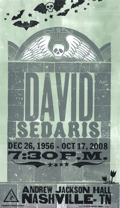 David Sedaris, 3-color letterpress event poster, 2008