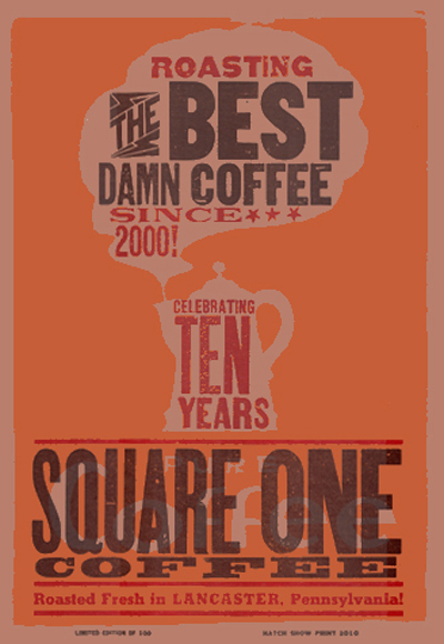 Square One Coffee, 3-color letterpress promotional poster, 2010