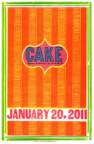 Cake, 5-color letterpress show poster, 2011