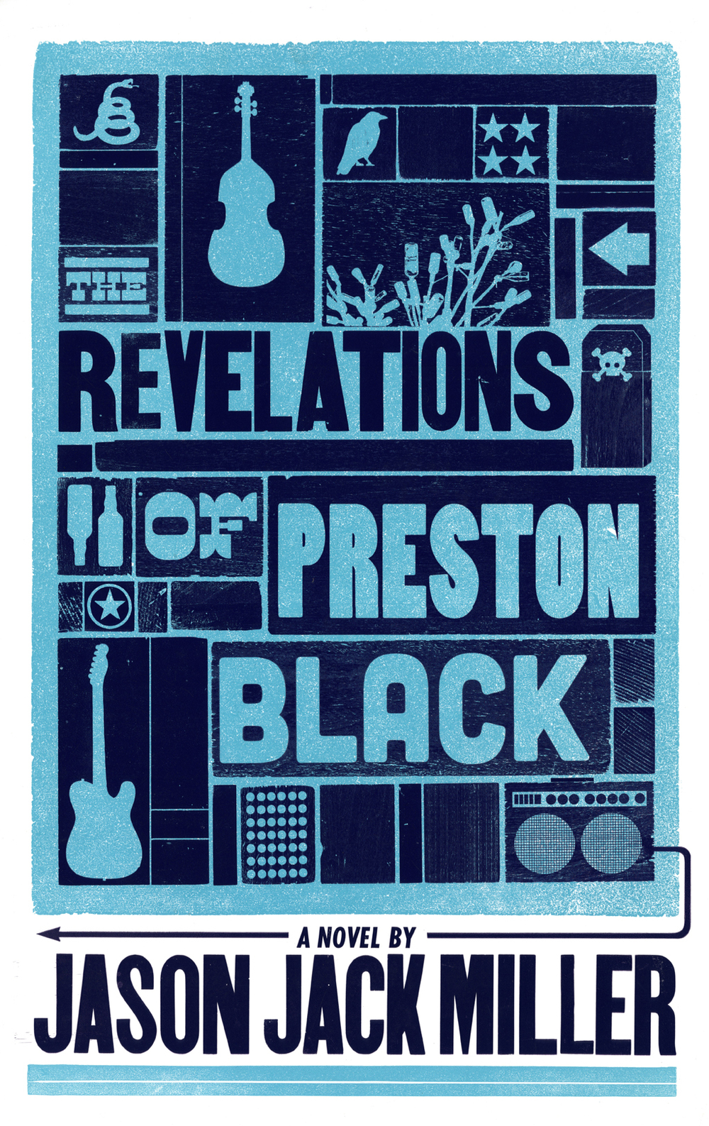 The Revelations of Preston Black, 2-color letterpress poster/book cover, 2013