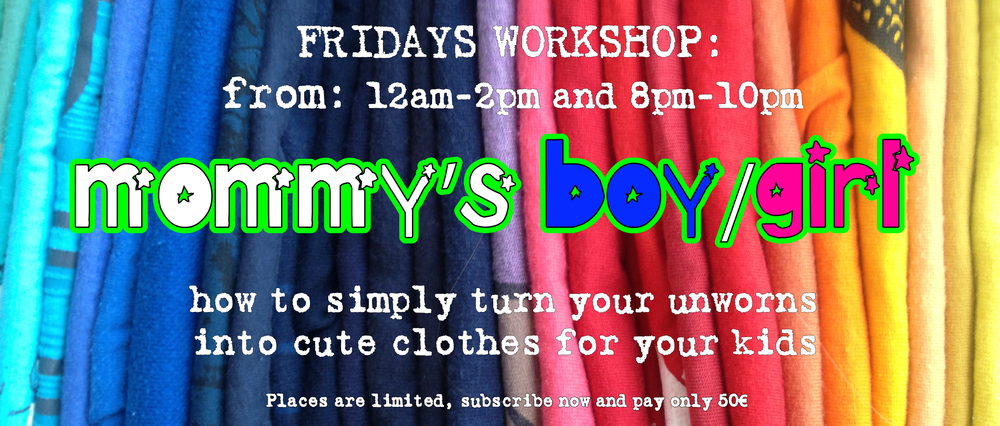 Learnhow to make your unworns into the cutest little outfits for your kids. For all levels. With a glass of bubbles in one hand and a scissor in the other, learn how to transform those saggy sweatshirts, worndown pullovers and them mommypants into clothes remade for your little ones! Be sure to bring only clothes you are sure never to wear again, because they will be transformed beyond recognition!