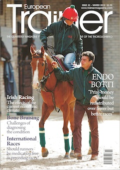 Winter 2011 - Issue 32   Endo Botti - Cover Profile    Bone Bruising     Medication in international racing    Hans Adielsson     Vitamin K - the forgotten vitamin     Irish racing in current economic climate     K  inesio Taping       Banning nasal strips in European Racing    Overtraining