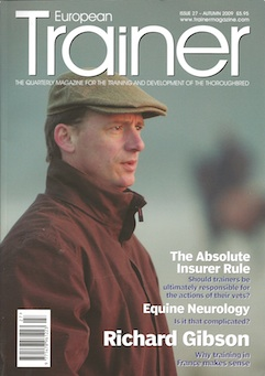 Autumn 2009 - Issue 27   Richard Gibson - Cover Profile    Optimal conditioning     Belgian Racing     Withdrawal times     The Absolute Insurer Rule     Hemp     Neurology     Hyperbaric Oxygen Therapy     Transport