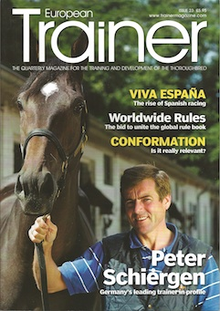Autumn 2008 - Issue 23 Peter Schiergen   Worldwide rules Conformation - is it relevant? Vitamins - their role in the diet Michael Dickinson - in profile The equine larynx Tendon treatments Laouen - Tendon treatments case study Cold water treatments The rise of Spanish Racing