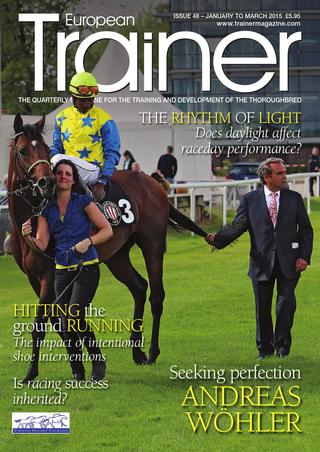 January - March '15 - issue 48   Cover profile - Andreas Wöhler    How light affects racehorse performance    Alternative funding - new ways to increase ownership    Trickle treat - a more natural feeding regime    The impact of intentional shoeing interventions    The handicapping system - a handicap to the industry?    Trainer on the up - Jessica Long    Incentives in the US - is this the way to encourage medication free racing?    Is racing success inherited?    TRM Trainer of the quarter - Francisco Rodriguez