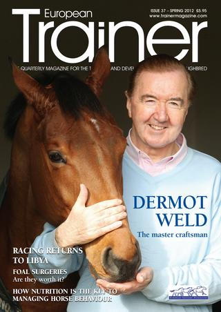 Spring 2012 - Issue 37 Dermot Weld - Cover Profile Calming influence - diet   Resurgent Libya Foal Surgeries  Robert and Rudolphe Collet  Thermography The Fixator   Biomechanics  Olivers travels to Texas