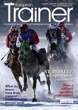 January - March '17 - issue 56   Gordon Elliott - TRM Trainer of the Quarter    Paternal age - the effect of the sire's age on progeny performance    White powder racing in St. Moritz - Europe's highest racecourse    Testosterone and the thoroughbred - more than just about muscle    Condylar fractures - how early detection can reduce raceday breakdowns    Racehorse owners - our survey says.....    Gait and lameness analysis - the Singapore way    The new weight for age scale - why the changes?    Staff Focus - regulations on working hours    Acting up - the psychology of why a horse can act up before a race    Match-fixing: How horseracing can help (EMHF)