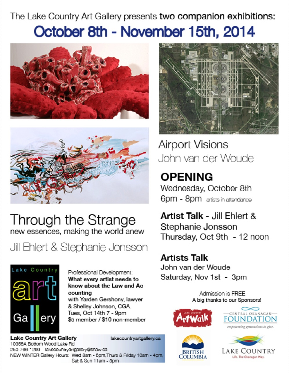 "For Immediate Release :  Two new exhibitions open at the Lake Country Art Gallery - Oct 8th. 2014  The Lake Country Art Gallery is pleased to present two concurrent exhibitions from October 8th - November 15th, 2014. The first exhibition,   ""Through the Strange - new essences, making the world anew""   ,  presents work by Vancouver-based artist Stephanie Jonsson and Jill Ehlert of Cobble Hill, on Vancouver Island. The second exhibition,   ""Airport Visions "" , presents works by local artist John van der Woude.   ""Through the Strange - new essences, making the world anew""  is an exhibition of mixed media work that encompasses drawing, painting, sculpture, ceramics and textiles by Jill Ehlert and Stephanie Jonsson.   Jill Ehlert's  works take the form of intricately layered drawings and collages that pull from a wide range of interests: nature, geology, organic forms, cellular structures, cycles of metamorphosis and regeneration. Objects from the natural world and manufactured objects are placed side-by-side, in direct relation, to draw attention to the discovery of similar patterns and forms. In her collages, actual objects, like books and lace, are incorporated into drawn and painted compositions.  In  Stephanie Jonsson's  work, there is a similar interest in natural forms, which she transposes into ceramic and textile sculptural pieces. She plays with the contrasts of hard against soft, furry against cold and sharp to create new hybrid plant / animal creatures that are both familiar and newly strange.  This exploration of finding the strange in the familiar is extended in  ""Airport Visions"",  in a solo exhibition of photographic works by Kelowna artist John van der Woude. van der Woude has taken between 700 - 800 screen captures from Google earth per piece of the world's busiest airports and stitched them together to create composite photographic images that explore ideas of security vs. accessibility and the aerial aesthetics and visual appeal of how airports look from sky.  All the artists will be present at the opening, on Wednesday, Oct 8th from 6 – 8 PM. Jonsson and Ehlert will be on hand for an artist talk on Thursday, Oct 9th at 12 noon. They will speak further about their work in this exhibition, as well as previous work. van der Woude will have an artist talk on Saturday, Nov 1st at 3PM. All events are free and open to the public.  Katie Brennan, Curator   http://www.lakecountryartgallery.ca"
