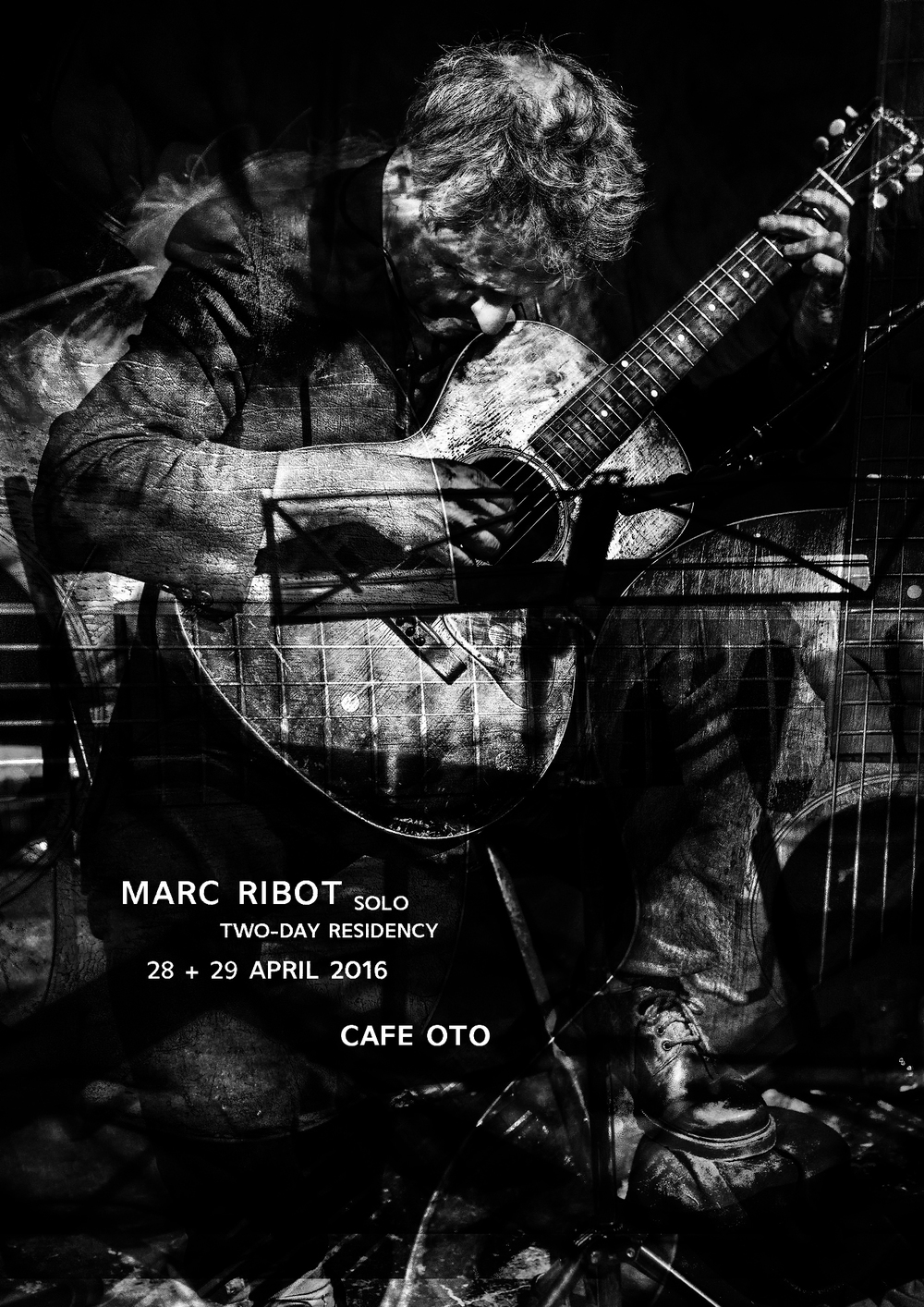 Poster design for Marc Ribot residency at Cafe OTO. Photos sourced from Dawid Laskowski.