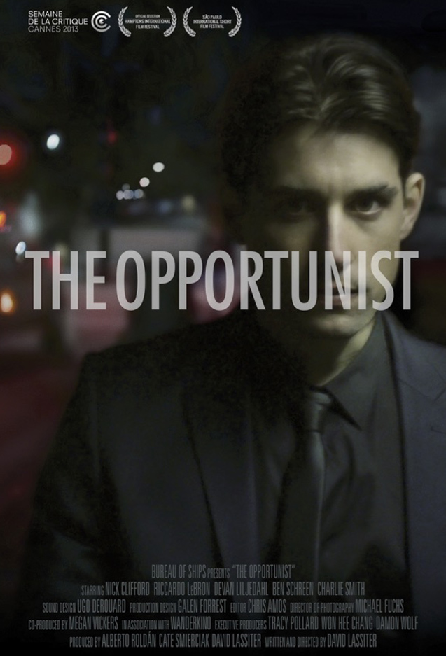 THE OPPORTUNIST - A night in the life of a social shape-shifter addicted to the visceral thrill of invading the lives of others.Official Selection Cannes Film Festival, Critics' WeekOne of the strengths of The Opportunist is its central character, whose bad energy drives the film forwards and reveals a very talented actor. This flamboyantly unpleasant character progressively makes us believe he is capable of anything, as he moves through a night in which his opportunism seems motivated by a Machiavellian rage. The film leaves us hanging on every word uttered by this new Patrick Bateman with whom he shares a sort of nihilistic anxiety. David Lassiter promises a film which displays all the power of genre and subtly allowing us to get attached to the characters. -- Fabien Gaffez, Cannes Film Festival