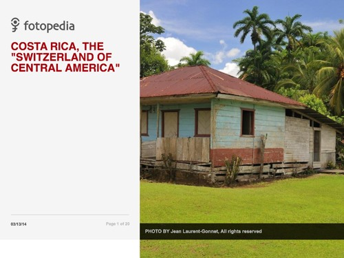"COSTA RICA, THE ""SWITZERLAND OF CENTRAL AMERICA"""