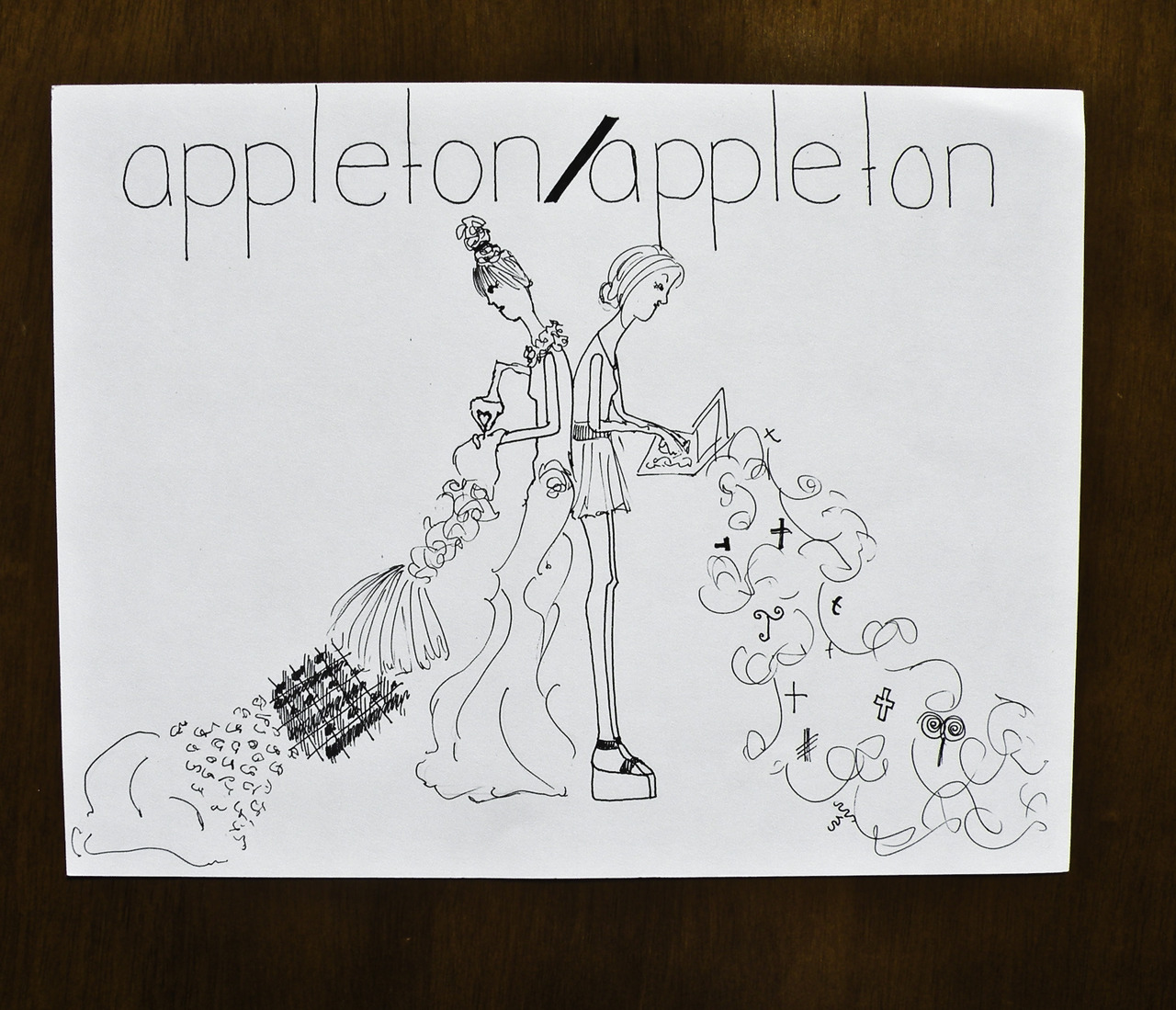 "my  sister  and i have a daydream about a joint company called appleton/appleton, or something else.   this is a drawing i did about it. i kind of imagined it as our future homepage. the ""/"" in appleton/appleton is quite unsettling, but as this is a sketch i think we'll all get over it.   kelly is sewing some kind of fantastical fabric, and i am designing, which usually looks like typing into a computer with steam and the letter T puffing out."