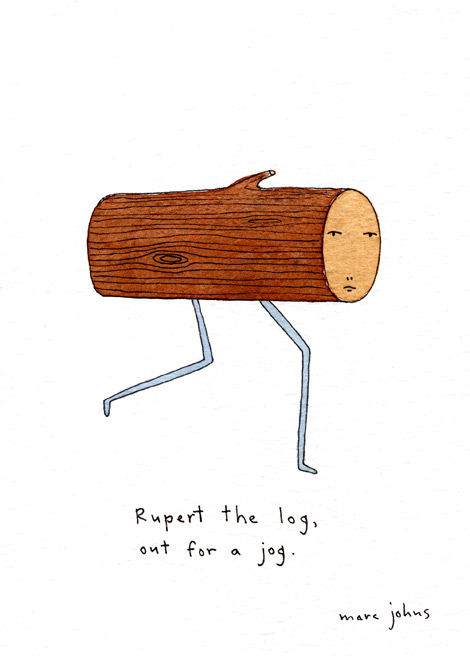 hellosheridan: Rupert the log, out for a jog. by Marc Johns