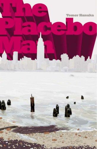 The Placebo Man by Tomer Hanuka  Cover design: Tomer Hanuka