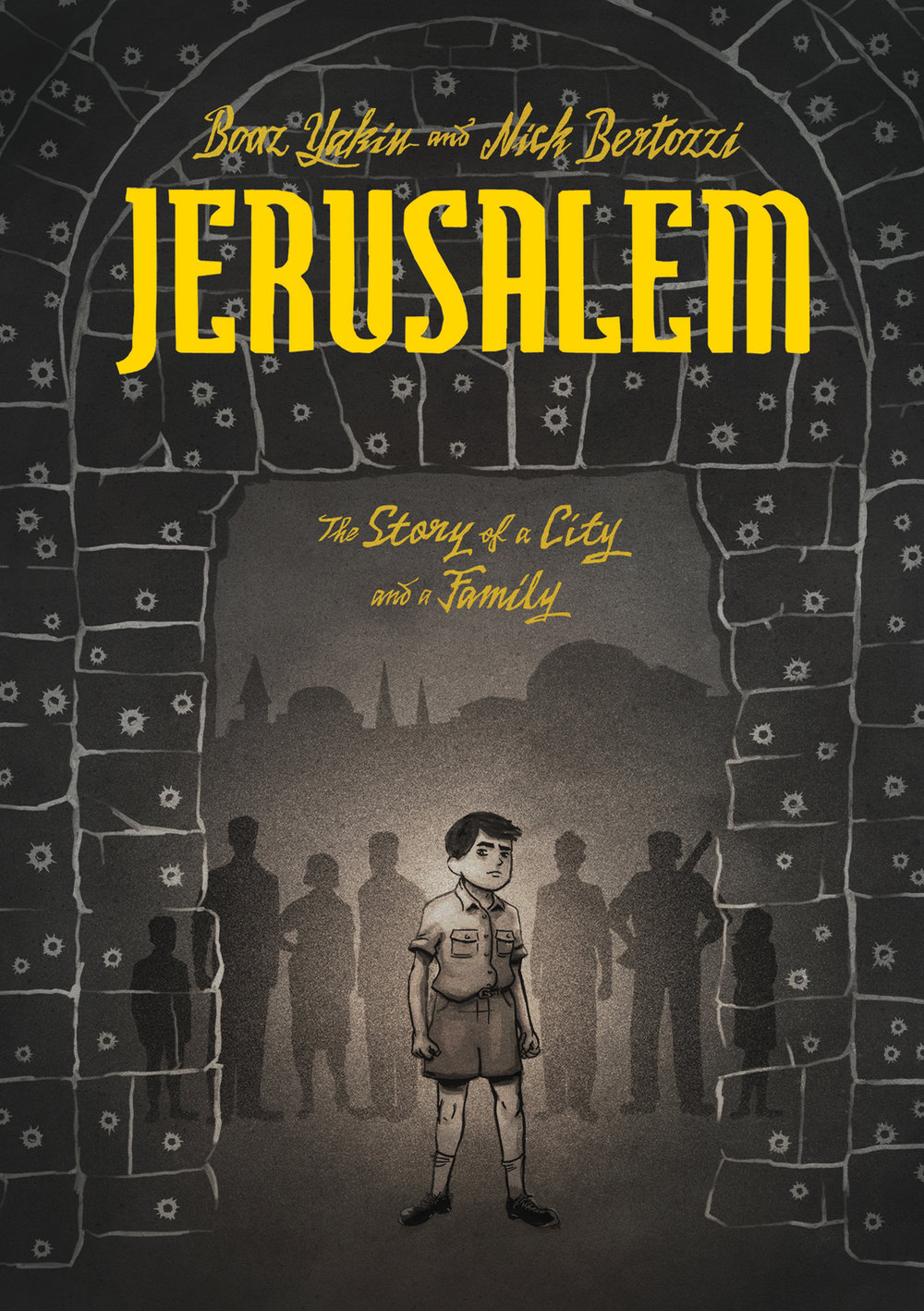 Jerusalem: A Family Portrait