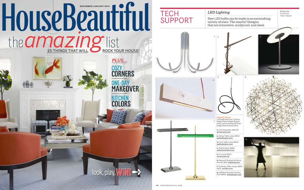The  2X4 Pendant  was highlighted in the December / January (2014) issue of House Beautiful under their  TECH SUPPORT -  LED Lighting   section.