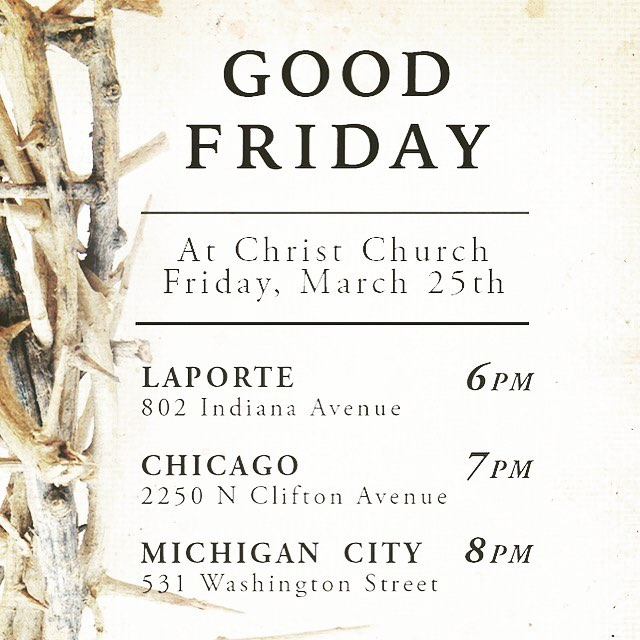 Less than a few hours away. Join us as we consider the cross of Jesus tonight in LaPorte, Chicago, and Michigan City.